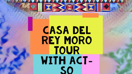 Watch: ACT-SO at Casa del Rey Moro