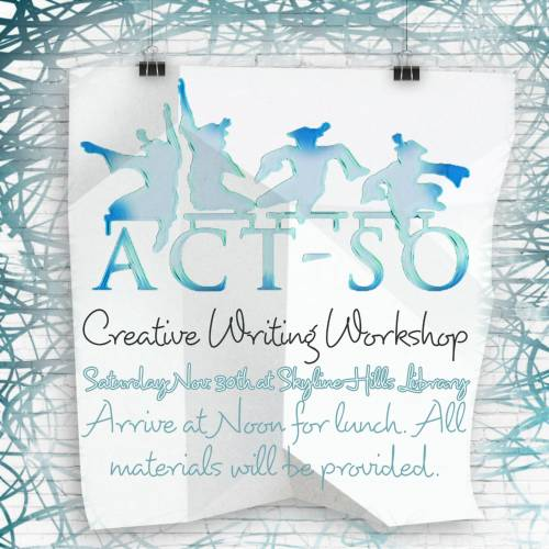 ACT-SO Creative Writing Workshop