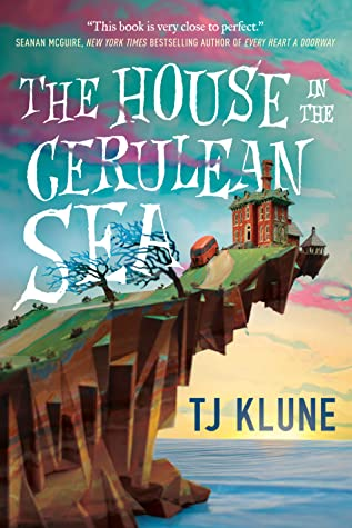 February 10: The House on the Cerulean Sea